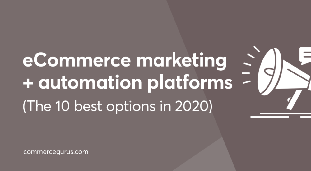 eCommerce markering and automation platforms