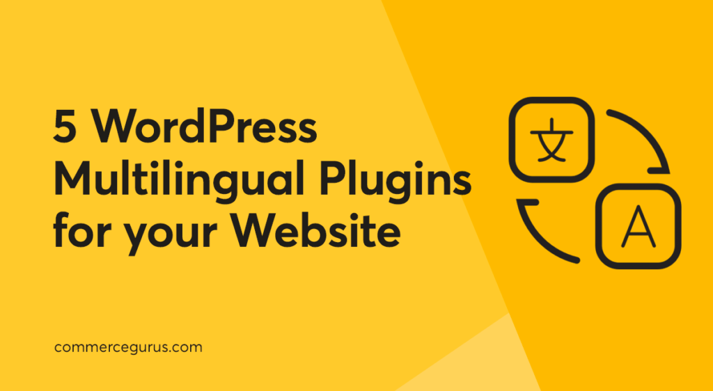 5 Multilingual Plugins for your Website